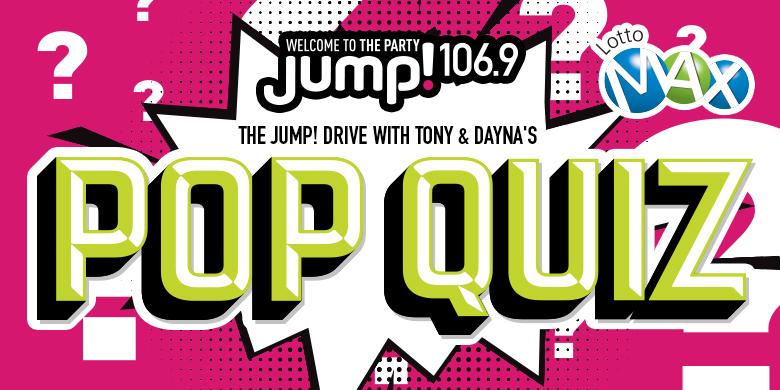 Tony and Dayna's Pop Quiz